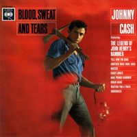 Cash, Johnny - The Complete Columbia Album Collection (CD 8): Blood, Sweat And Tears (1962)