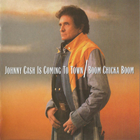 Cash, Johnny - Johnny Cash Is Coming To Town / Boom Chicka Boom