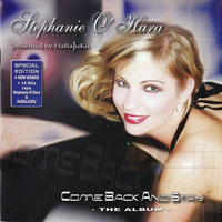 Stephanie O'Hara - Come Back And Stay: The Album (Special Edition)