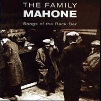 Family Mahone - Songs of the Back Bar