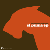 Afternoons In Stereo - El Puma