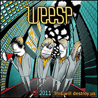 Weesp - This Will Destroy Us (EP)