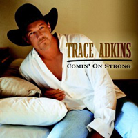 Adkins, Trace - Comin' On Strong