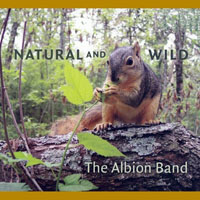 Albion Band - Natural And Wild