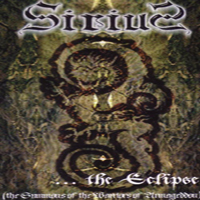 Sirius - ...The Eclipse (The Summons Of The Warriors Of Armageddon)