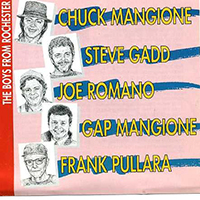 Mangione, Chuck - The Boys From Rochester (CD 2) (feat. Steve Gadd)