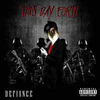 This Day Forth - Defiance