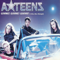 A-Teens - Gimme! Gimme! Gimme! (A Man After Midnight) (Single)
