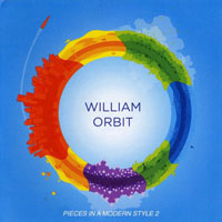 Orbit, William - Pieces In A Modern Style 2