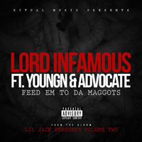Lord Infamous - Feed Em To Da Maggots (Single)