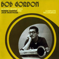 Gordon, Bob  - Complete Quintet-Sextet Recordings, 1954-55 (CD 1)