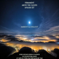 Firmament (RUS) - 2012.12.09 - Above the Clouds Episode 037