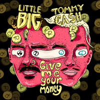 Little Big - Give Me Your Money (Single)