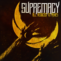 Supremacy (BLR) - All Reduced To Ashes