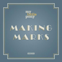 My Little Pony - Making Marks
