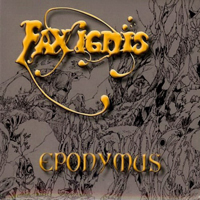 Fax Ignis - Eponymus
