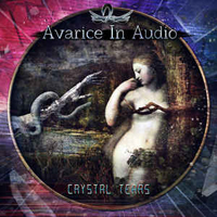 Avarice in Audio - Crystal Tears (EP)