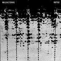 Wailin Storms - Rattle (Single)