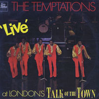 Temptations - Live At London's Talk Of The Town