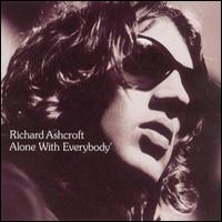Ashcroft, Richard - Alone with Everybody