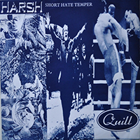 Harsh - 3 Way Split (Harsh, Short Hate Temper, Quill)