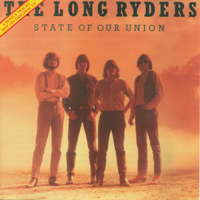 Long Ryders - State Of Our Union