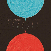Lines in the Sky - Parallel Travel