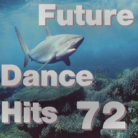 Various Artists [Soft] - Future Dance Hits Vol. 72 (CD 2)