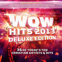 Various Artists [Soft] - WOW Hits 2013 (Deluxe Edition, CD 1)
