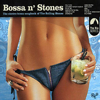 Various Artists [Soft] - Bossa n' Stones