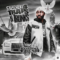 Various Artists [Soft] - Strictly 4 Traps N Trunks: Long Live Bankroll Fresh Edition (CD 1)
