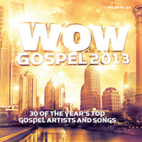 Various Artists [Soft] - WOW Gospel 2013 (CD 1)
