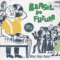 Various Artists [Soft] - Brazil Do Futuro