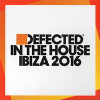 Various Artists [Soft] - Defected In The House Ibiza 2016 (CD 3)