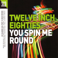 Various Artists [Soft] - Twelve Inch Eighties: You Spin Me Round (CD 2)