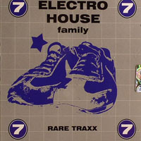 Various Artists [Soft] - Electro House Family Vol.7