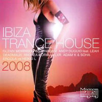 Various Artists [Soft] - Ibiza Trance House 2008