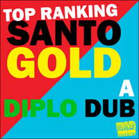 Various Artists [Soft] - Top Ranking Santogold A Diplo Dub