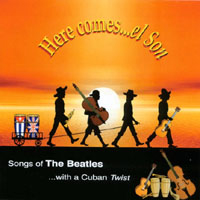 Various Artists [Soft] - Here Comes El Son : Songs Of The Beatles With A Cuban Twist