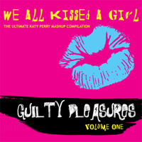 Various Artists [Soft] - We All Kissed A Girl (The Ultimate Katy Perry Mashup Compilation)