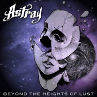 Astray (GRC) - Beyond The Heights Of Lust