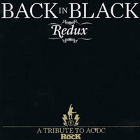Various Artists [Hard] - Back In Black (Redux): a Tribute to AC/DC