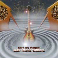 Various Artists [Hard] - Give Us Moore! (Gary Moore Tribute)