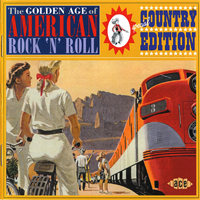 Various Artists [Hard] - The Golden Age Of American Rock 'n' Roll: Special Country Edition