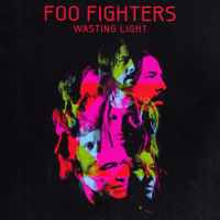 Foo Fighters - Wasting Light (Deluxe Edition: CD 1)