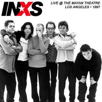 INXS - Live At The Mayan Theatre, Los Angeles (04.24)