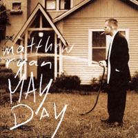 Matthew Ryan - May Day