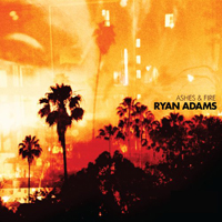 Adams, Ryan - Ashes & Fire
