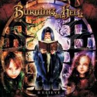 Burning In Hell - Believe (Japanese Edition)