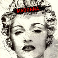 Madonna - Revolver (Remixes) (Single)